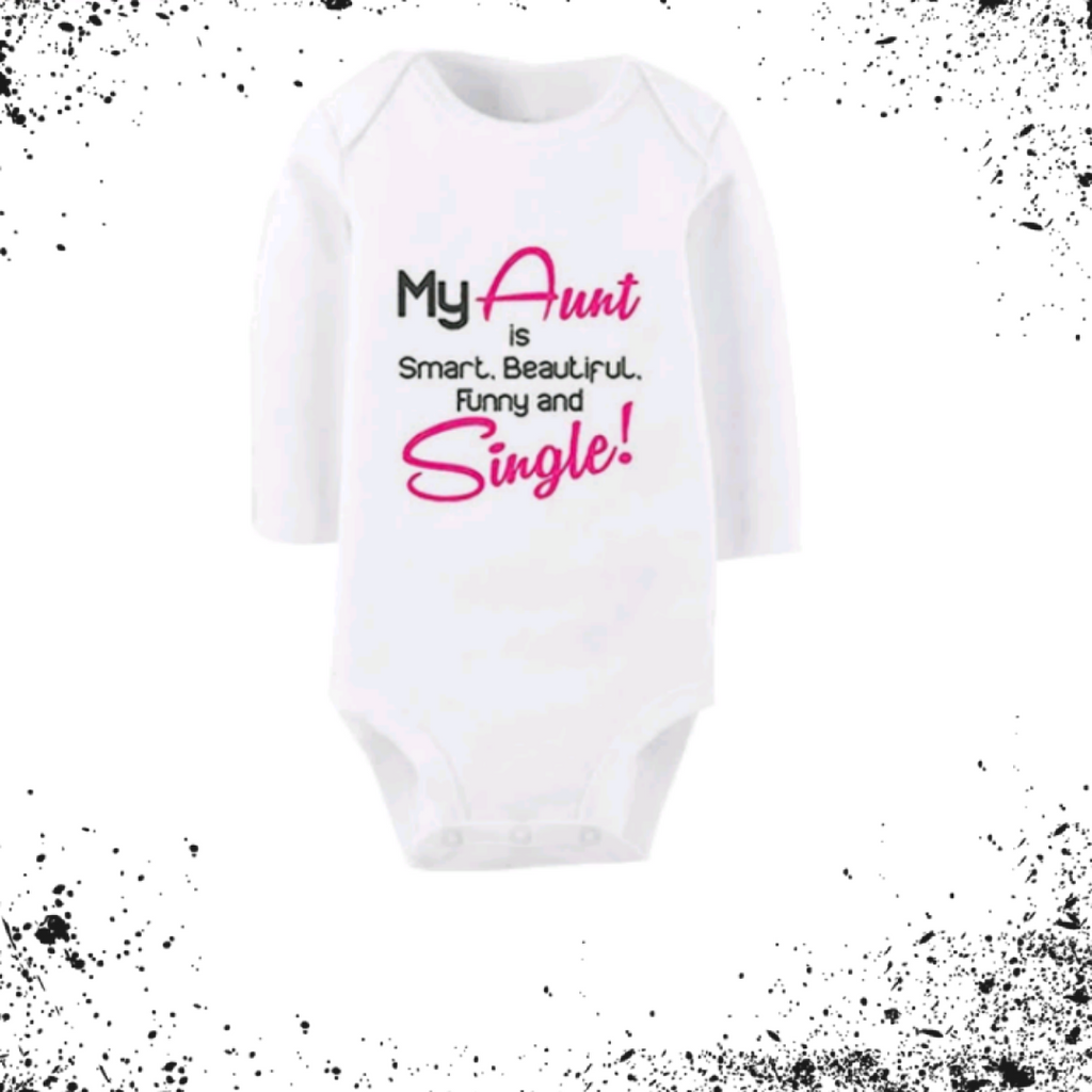 'My Aunt Is Smart, Beautiful, Funny & Single!' Bodysuit
