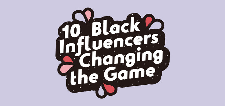 10 Black Influencers Changing The Game