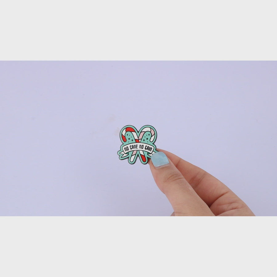 No Cane No Gain Enamel Pin