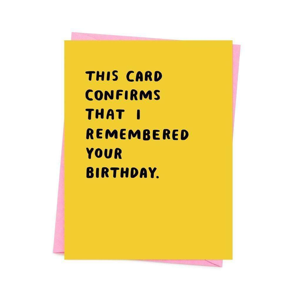 Nineteen Seventy Three I Remembered Your Birthday Greetings Card