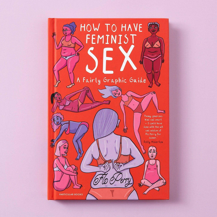 How to Have Feminist Sex Book