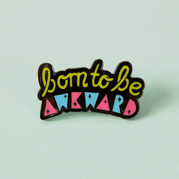 Born to be Awkward Enamel Pin