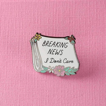 Breaking News, I Don't Care Paper Enamel Pin