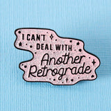 Punky Pins Cant Deal with Another Retrograde Enamel Pin