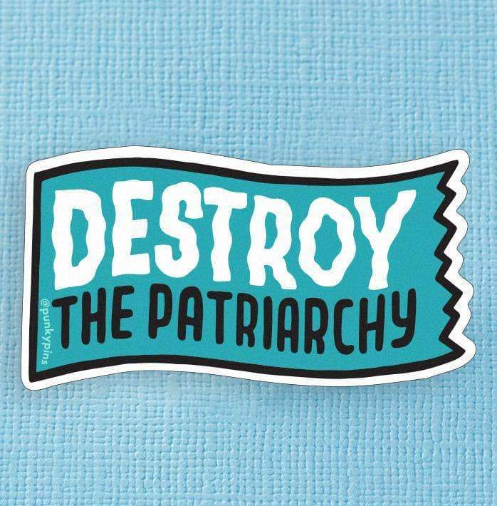Destroy the Patriarchy Large Vinyl Sticker