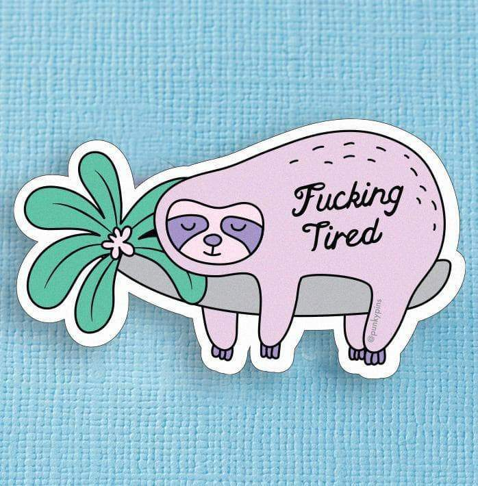 Fucking Tired Sloth Die Cut Vinyl Sticker