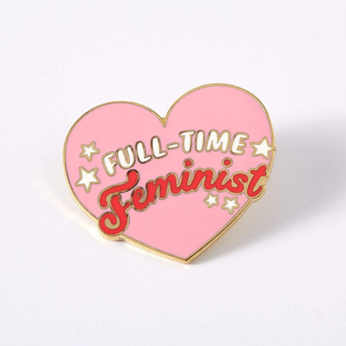 Full Time Feminist Enamel Pin
