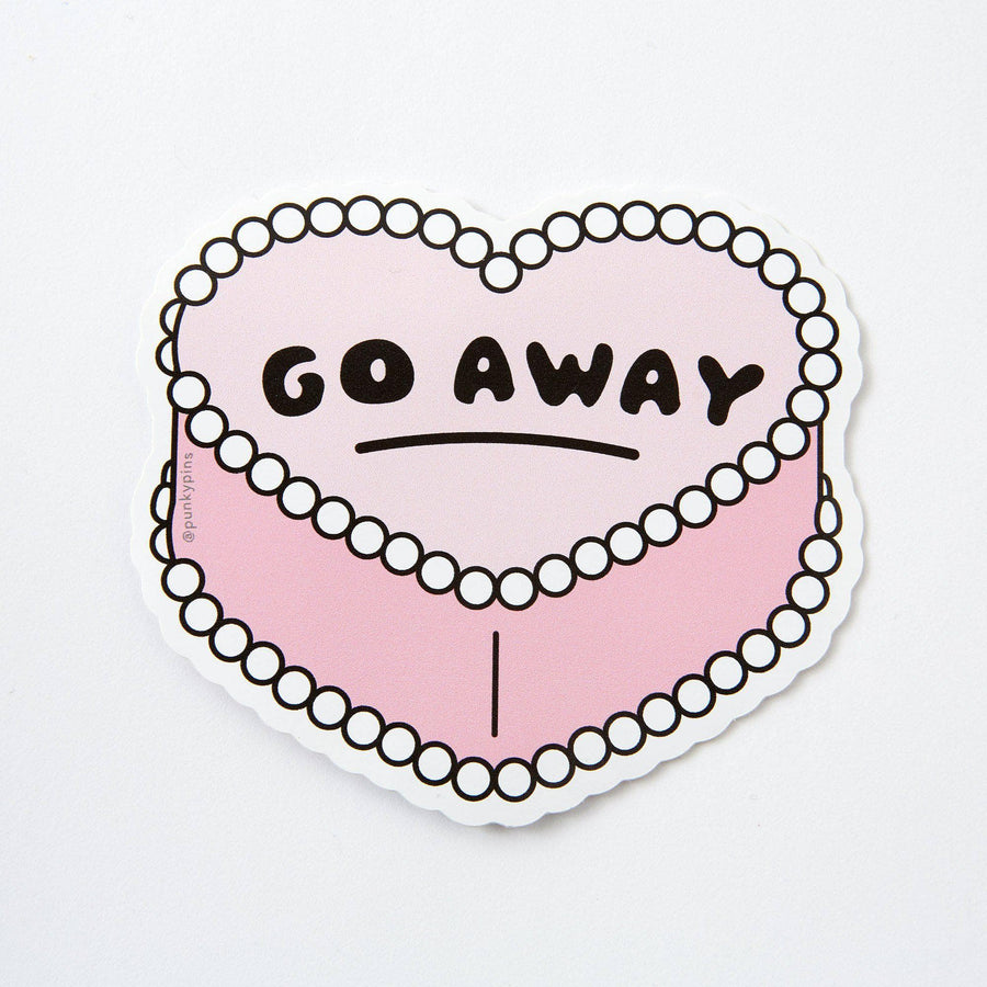 Go away  Large Vinyl Sticker