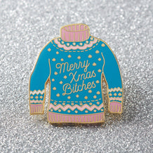 Punky Pins Merry Christmas Bitches Jumper Enamel Pin