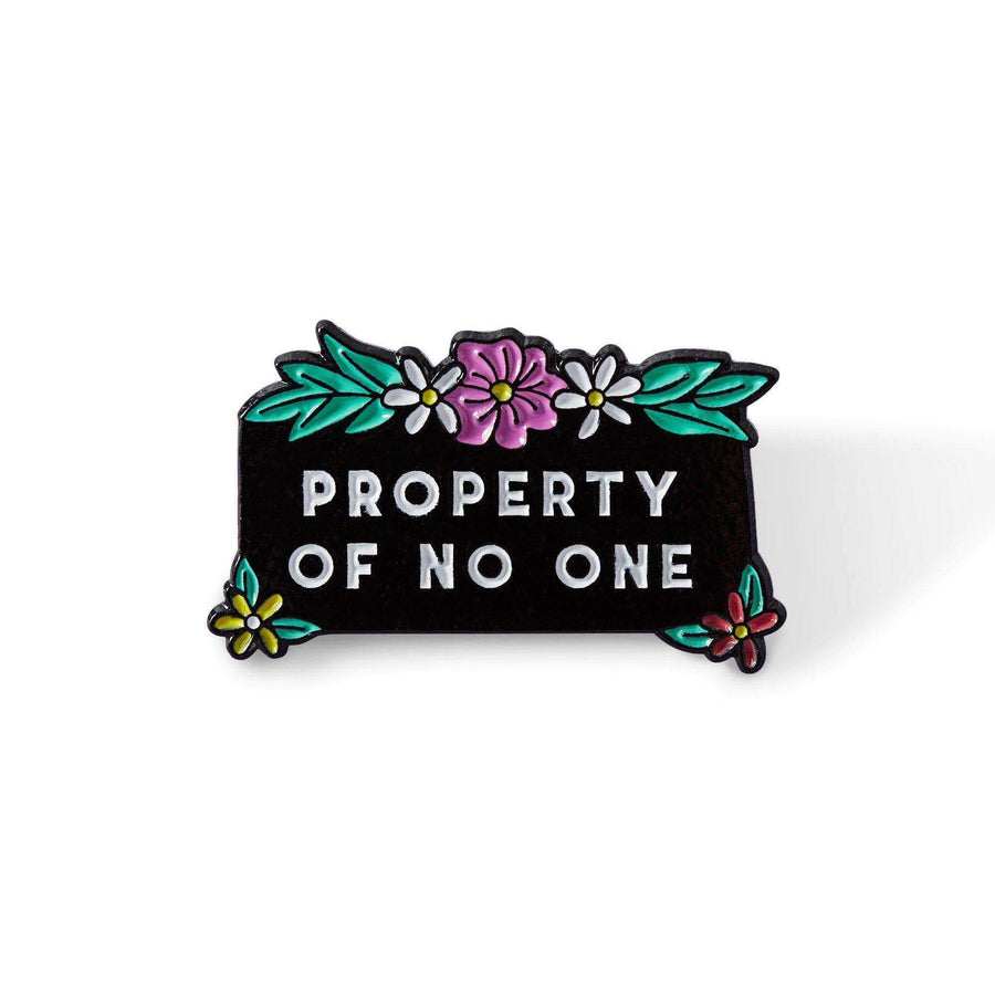 Property Of No One Enamel Pin