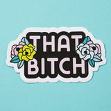 Punky Pins That Bitch Floral Vinyl Sticker