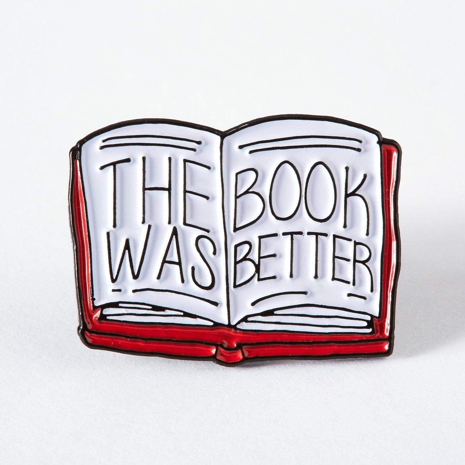 Punky Pins The Book Was Better Enamel Pin