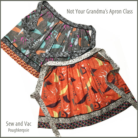 Not your Grandma's Apron Class