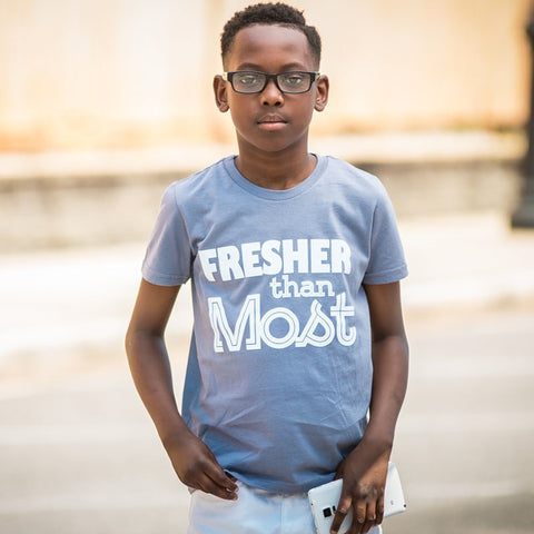"Kids ""Fresher Than Most"" - Gray"