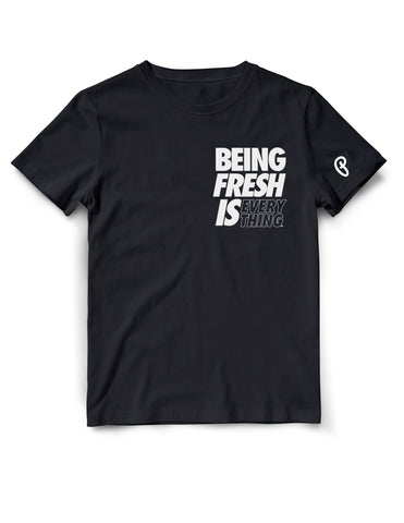 "Men's ""Being Fresh is Everything"" Tee - Black"