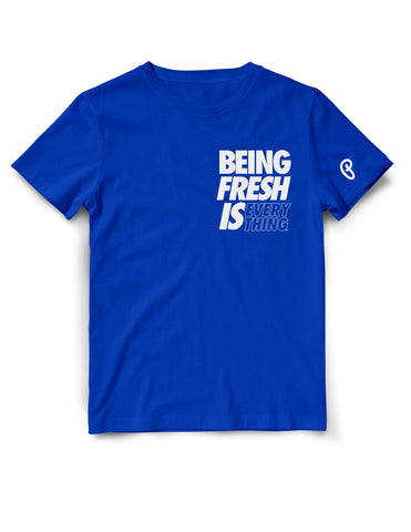 "Men's ""Being Fresh is Everything"" Tee - Royal"