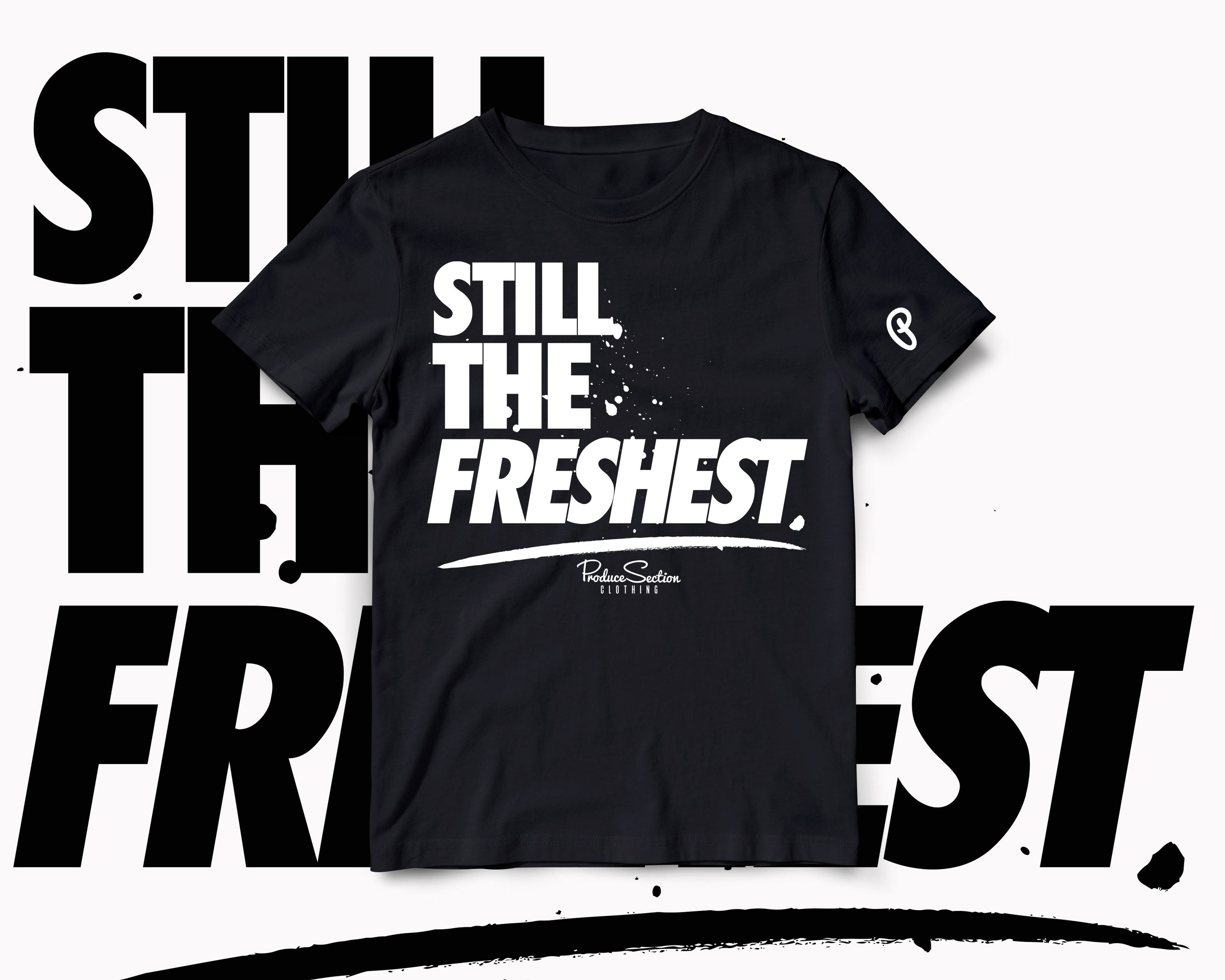 "Men's ""Still The Freshest"" Tee - Black"