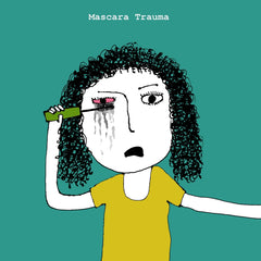 mascara-trauma-greeting-card