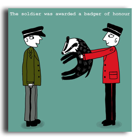 Badger Of Honour greeting card (CR03)