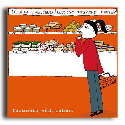Loitering With Intent greeting card (CR18)