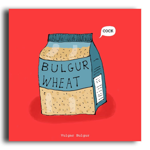 Vulgar Bulgur greeting card (CR82)