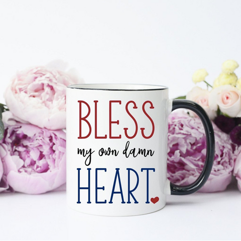 Bless My Own Damn Heart Mug - Oh, Darlin'