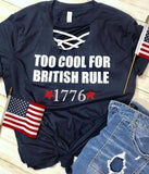 Too Cool For British Rule Tee - Oh, Darlin'