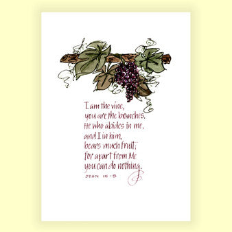 PS-011 I am The Vine - John 15:15 (8x10)
