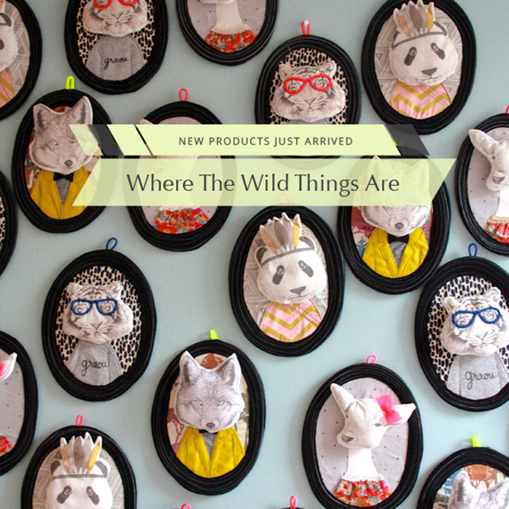 What's New // Where The Wild Things Are
