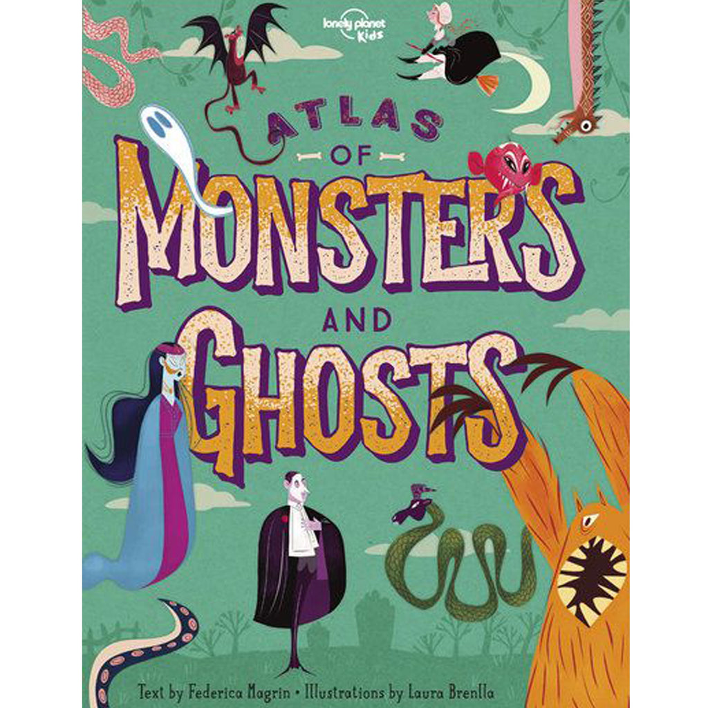 Lonely Planet Kids Book Atlas Of Monsters & Ghosts