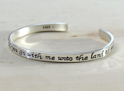 My Fair Lady, go with me unto the Land of Stars Sterling silver Cuff Bracelet