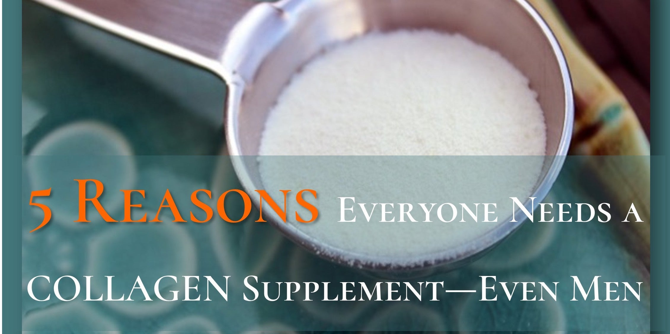 Julie Lindh 5 Reasons Everyone Needs a Collagen Supplement—Even Men