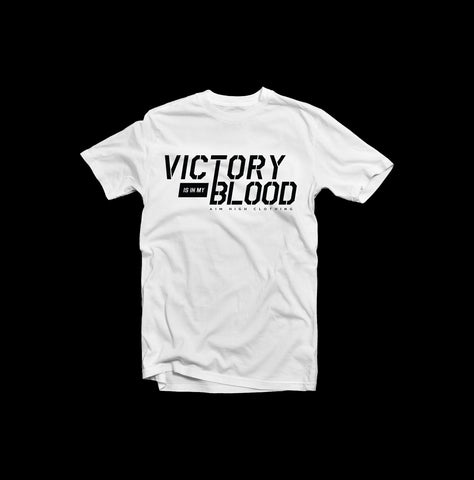 Victory Is In My Blood T-Shirt