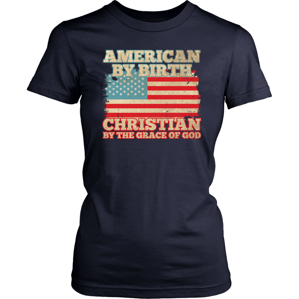 American By Birth Christian By The Grace Of God (Version 4)