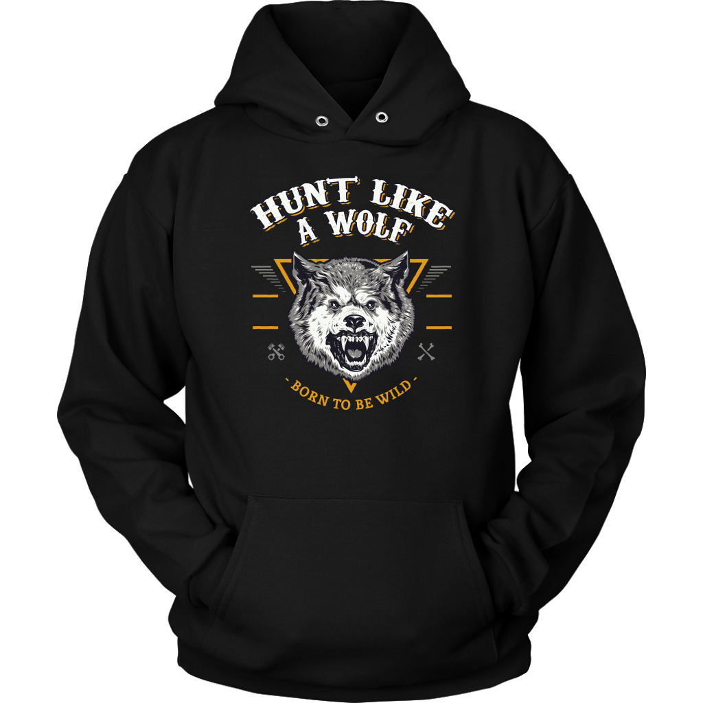 Hunt Like A Wolf Born To Be Wild