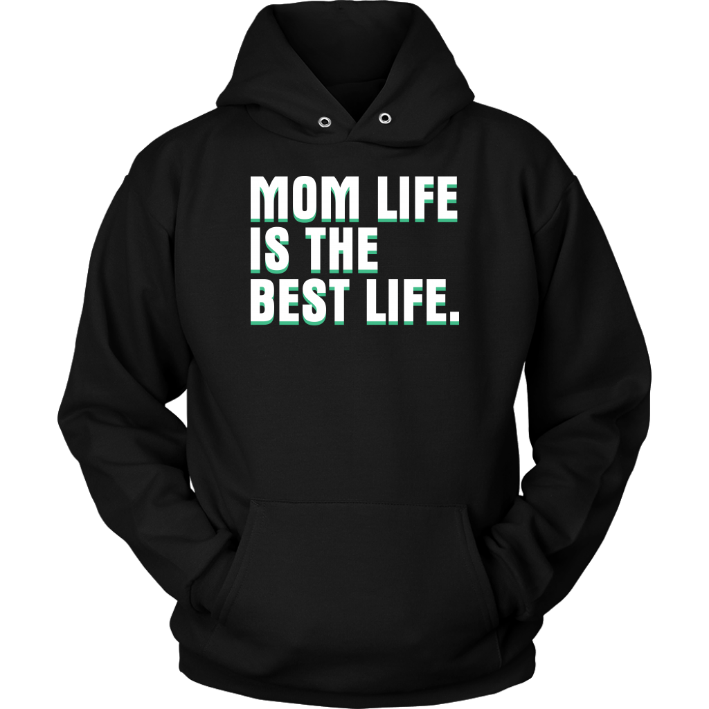 Limited Edition - Mom Life Is The Best Life