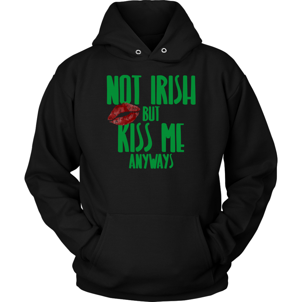 Limited Edition - Not Irish But Kiss Me Anyways