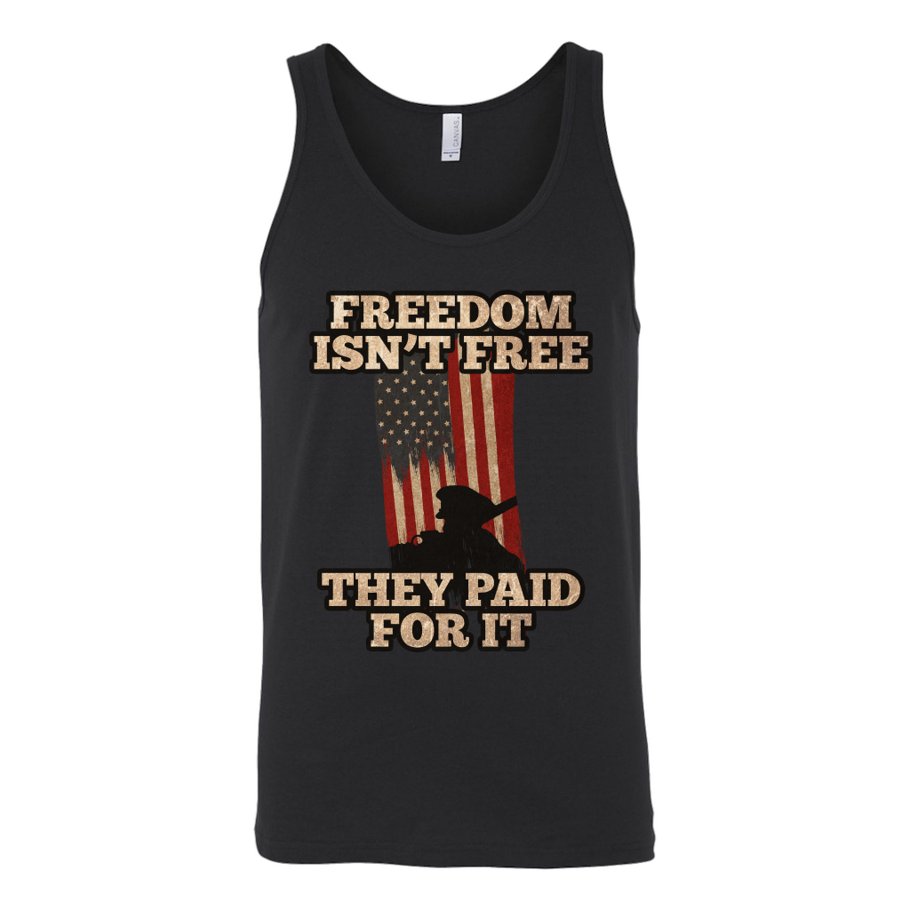 Freedom Isn't Free They Paid For It