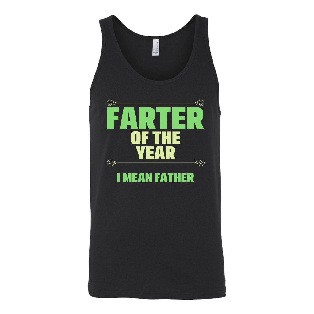 Limited Edition - Farter Of The Year I Mean Father