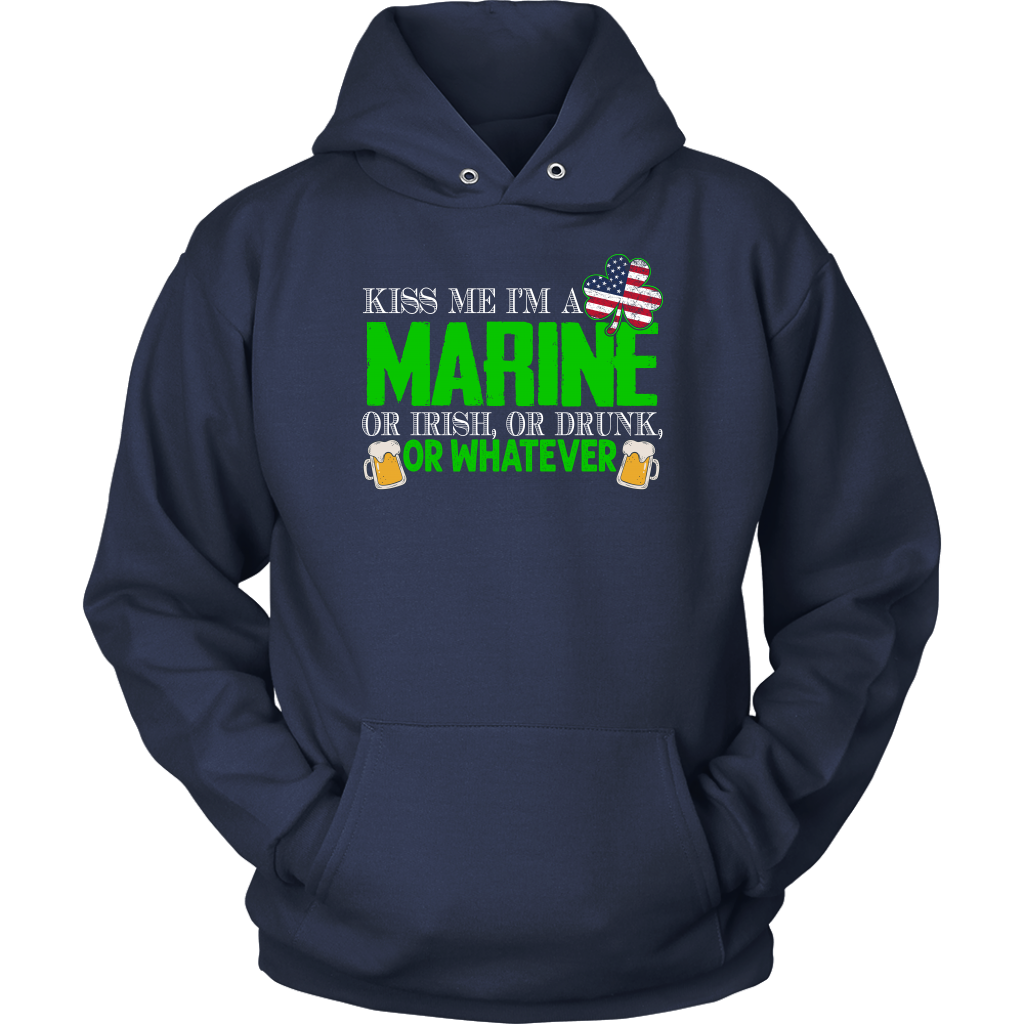 Limited Edition - Kiss Me I'm A Marine Or Irish, Or Drunk, Or Whatever