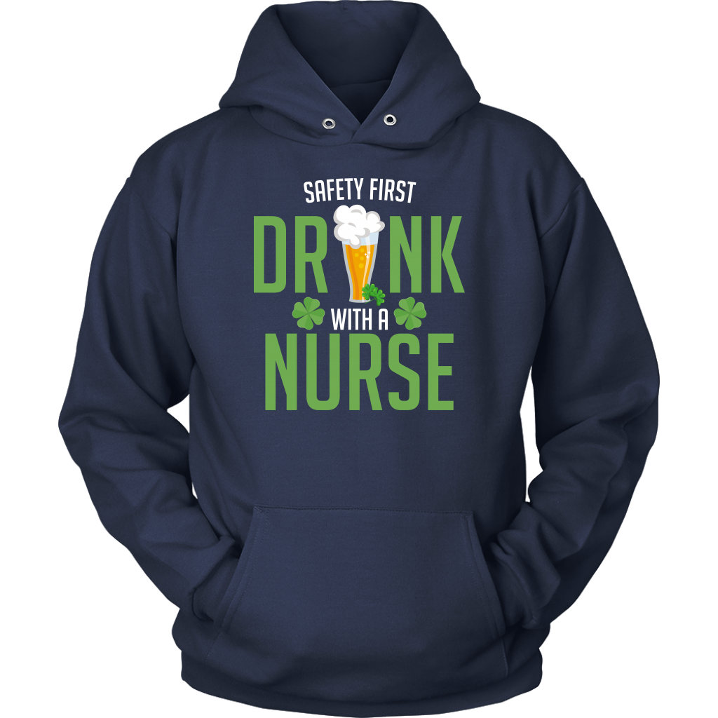 Limited Edition - Safety First Drink With A Nurse