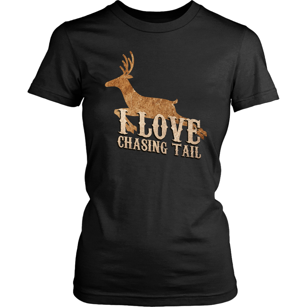 I Love Chasing Tail