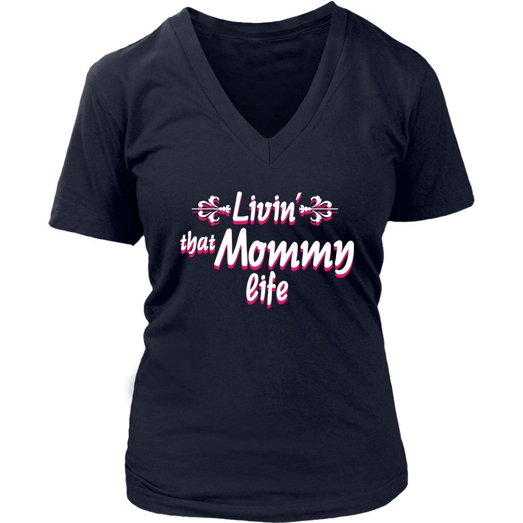 Limited Edition - Livin That Mommy Life