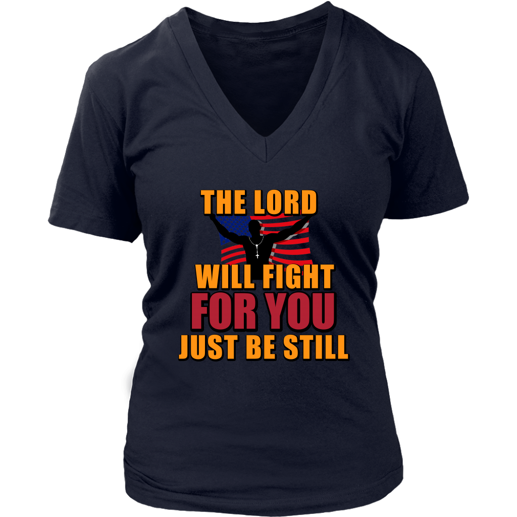 The Lord Will Fight For You Just Be Still