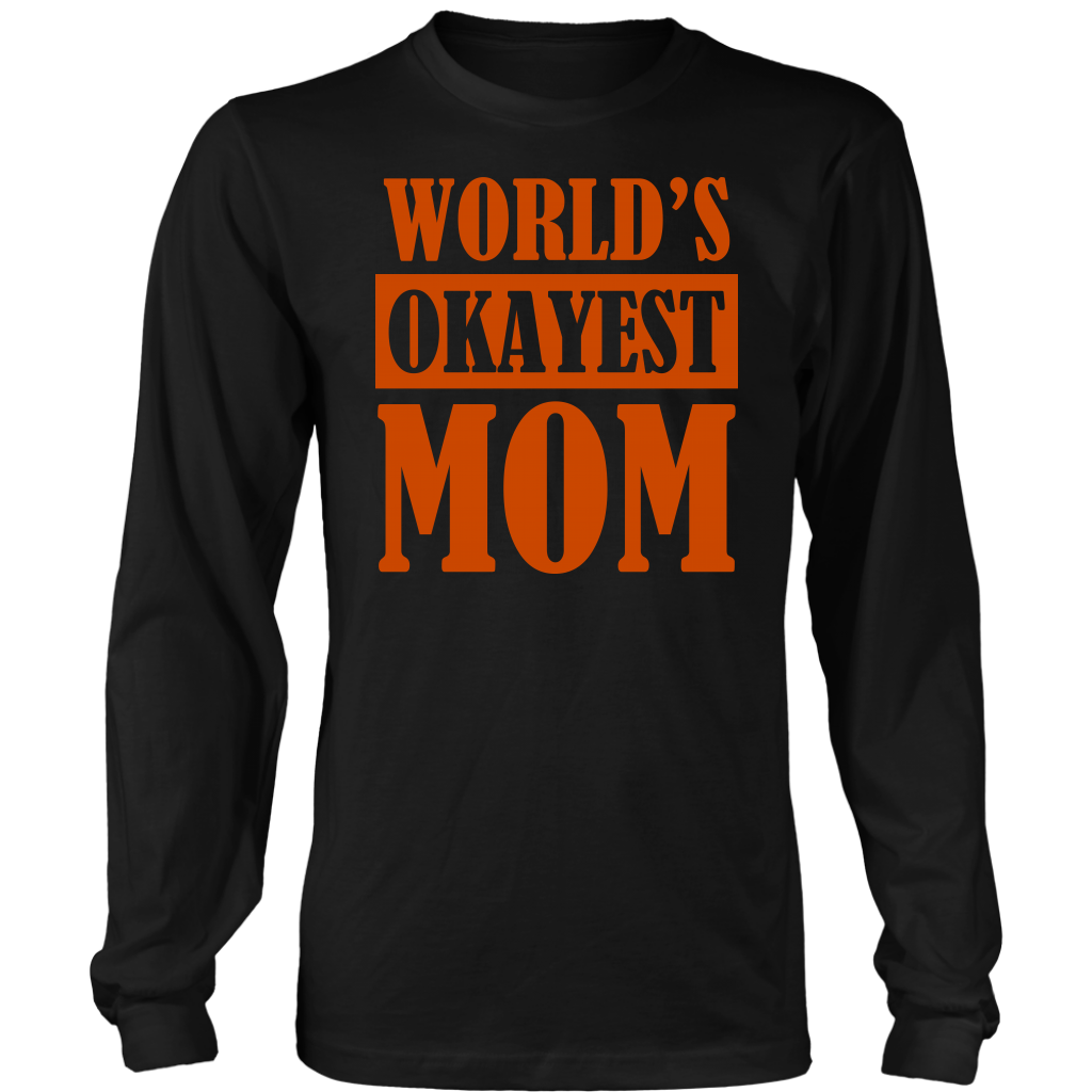 Limited Edition - World's Okayest Mom
