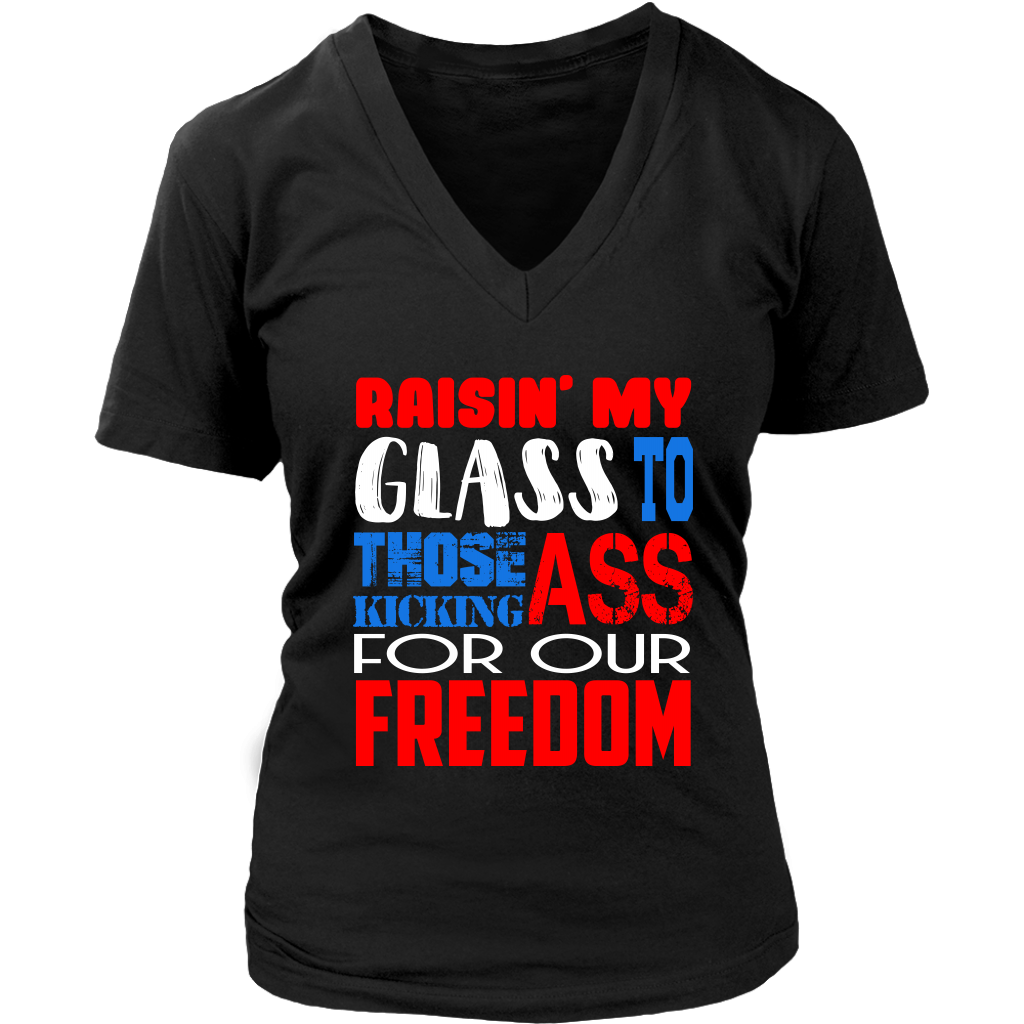 Raisin' My Glass To Those Kicking Ass For Our Freedom