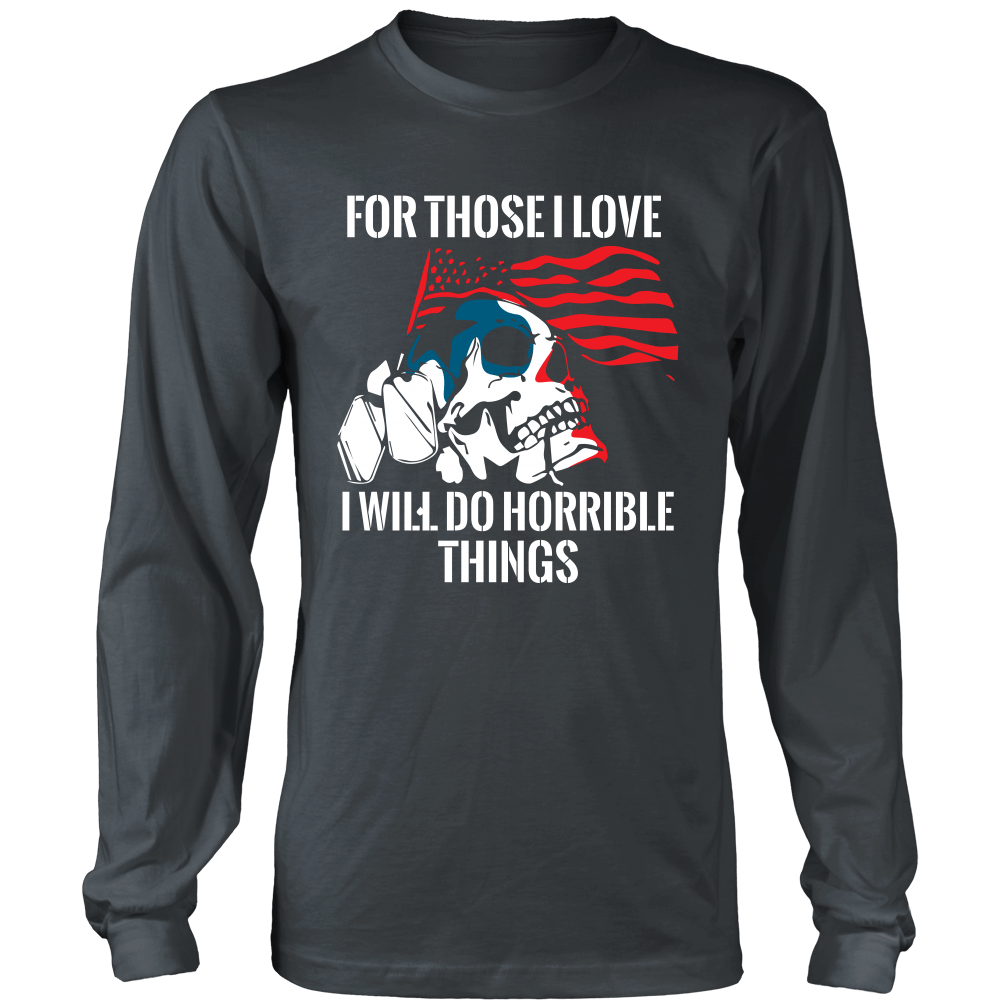 For Those I Love I Will Do Horrible Things Flag With Skull