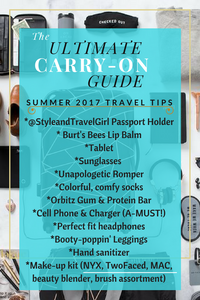 The Ultimate Carry-On Guide - Summer 2017 Travel Tips