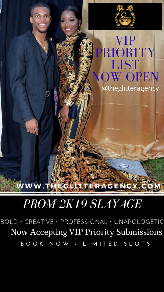 Prom 2K19 SLAYAGE Priority List (Open until January 31st, 2019)