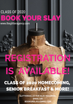 Book UR Slay - Class of 2020 Homecoming, Senior Breakfast & More